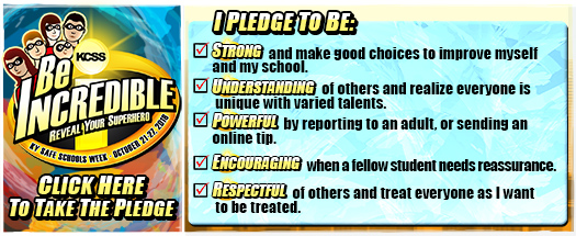 BE INCREDIBLE, Reveal Your SUPERhero! Pledge Against Bullying
